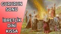 GURURUN SONU – İKİ BAHÇE SAHİBİ – KURAN-I KERİM KISSASI
