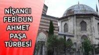 NİŞANCI FERİDUN AHMET PAŞA TÜRBESİ